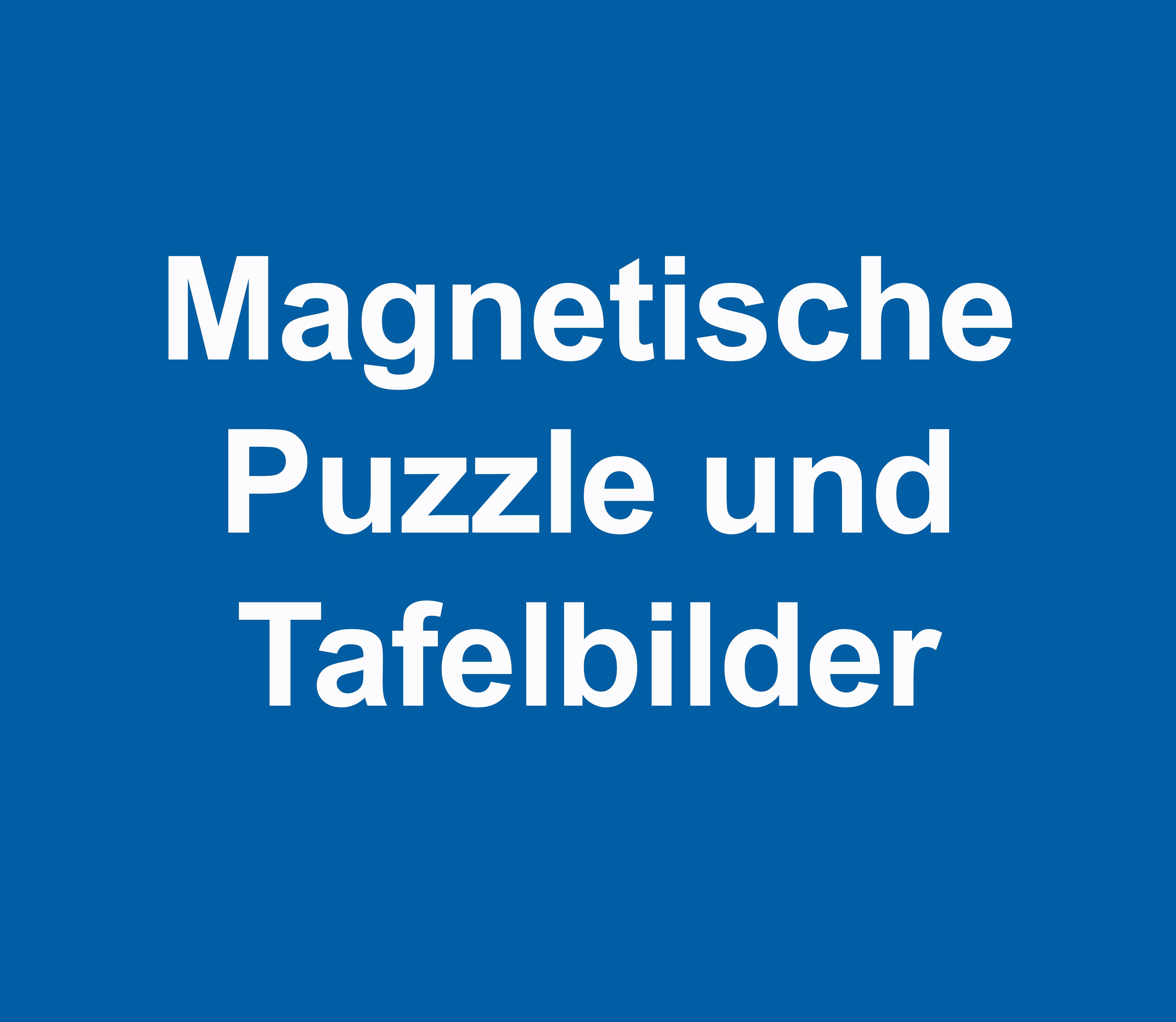 Magnetische Puzzle und Tafelbilder